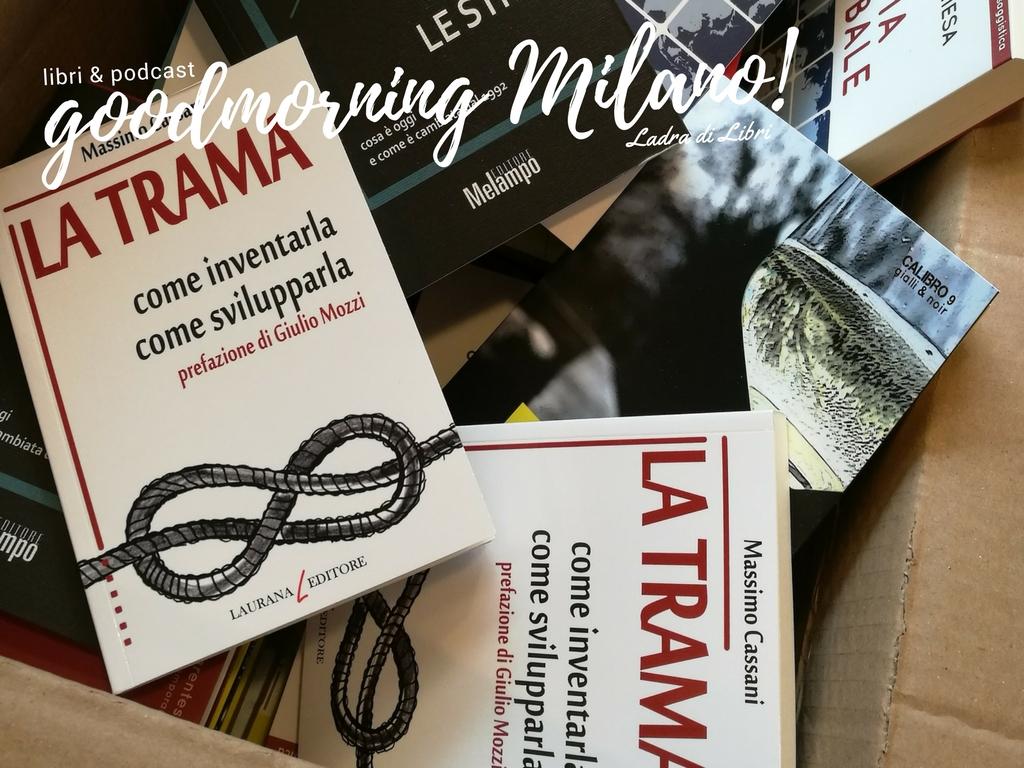 Goodmorning Milano del 12 febbraio | I podcast della Ladra