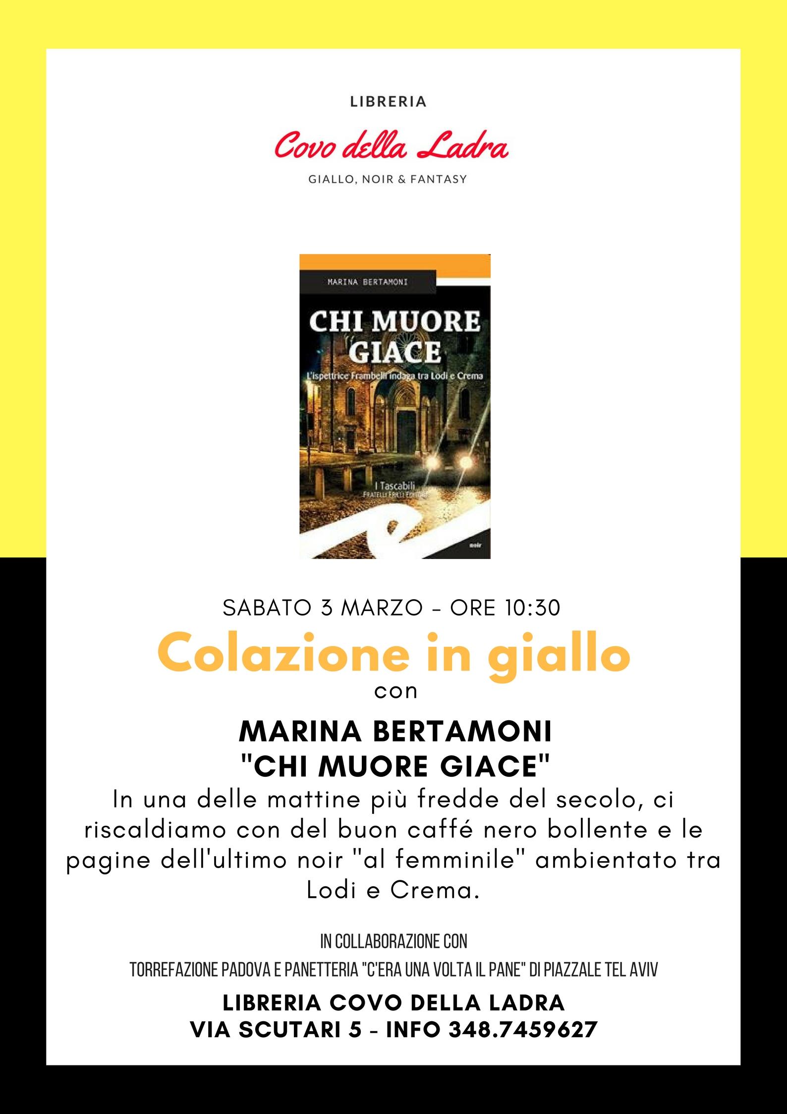 """Colazione in giallo con Marina Bertamoni e """"Chi muore giace"""""""