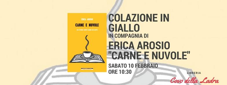 """Colazione con Erica Arosio e """"Carne e Nuvole"""", Morellini Editore"""