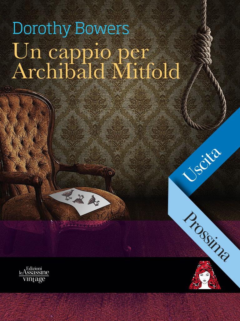 Un cappio per Archibald Mitfold (in prenotazione)