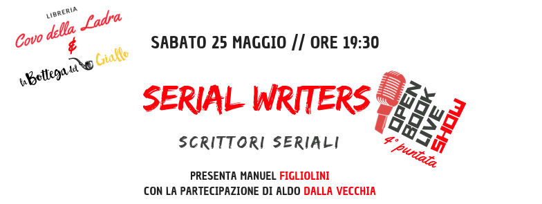 "Arrivano i ""Serial Writers"" in Open Book Live Show"