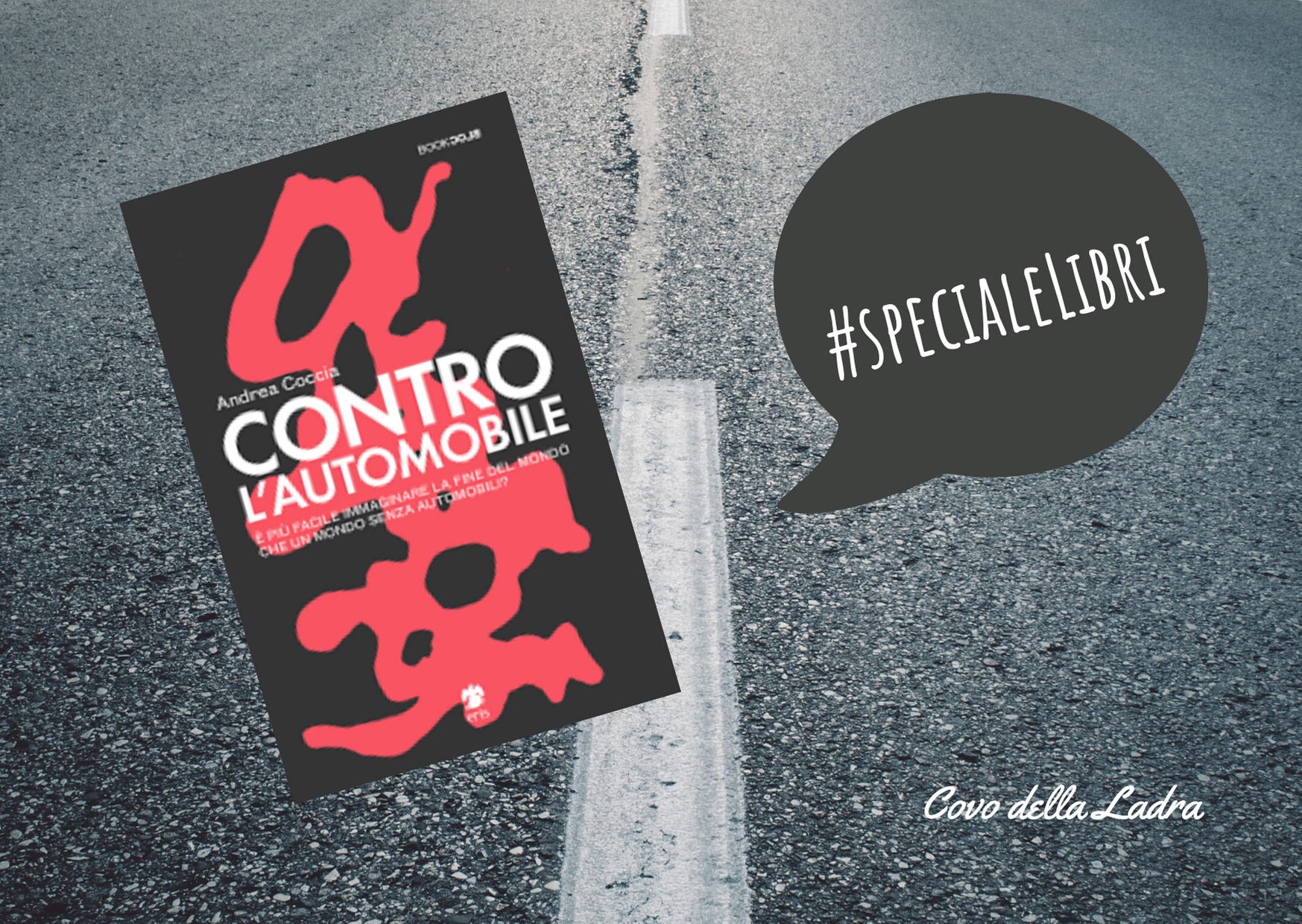 Contro l'automobile: intervista a Andrea Coccia